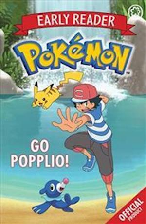 The Official Pokemon Early Reader: Go Popplio!