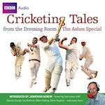 Cricketing Tales from the Dressing Room: The Ashes Special (Cricketing Tales from the Dressing Room)