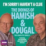 I'm Sorry I Haven't a Clue: You'll Have Had Your Tea - The Doings of Hamish and Dougal  3