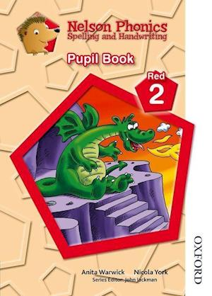 Nelson Phonics Spelling and Handwriting Pupil Book Red 2