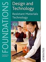 Design and Technology Foundations Resistant Materials Technology Key Stage 3 af Paul Anderson, Jeff Draisey