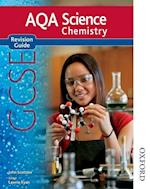 AQA Science GCSE Chemistry Revision Guide (2011 specification)