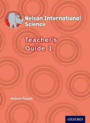 Nelson International Science Teacher's Guide 1