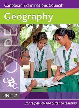 Geography CAPE Unit 2 A CXC Study Guide