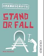 Dramascripts: Stand or Fall