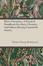 Dairy Chemistry af Henry Droop Richmond