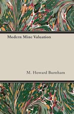 Modern Mine Valuation