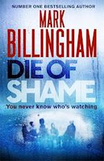 Die of Shame af Mark Billingham