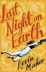 Last Night on Earth af Kevin Maher
