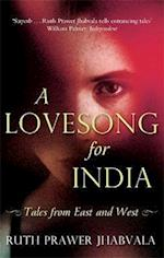 A Lovesong for India af Ruth Prawer Jhabvala