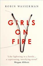 Girls on Fire af Robin Wasserman