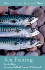 Sea Fishing (River Cottage Handbook, nr. 6)