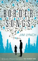 Border Songs af Jim Lynch