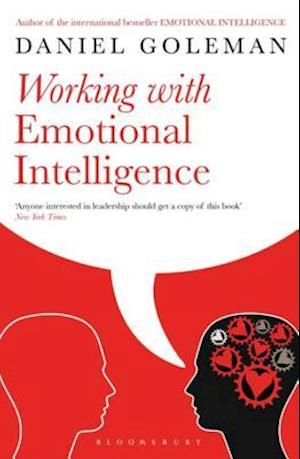 Working with Emotional Intelligence af Daniel Goleman