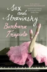 Sex and Stravinsky af Barbara Trapido