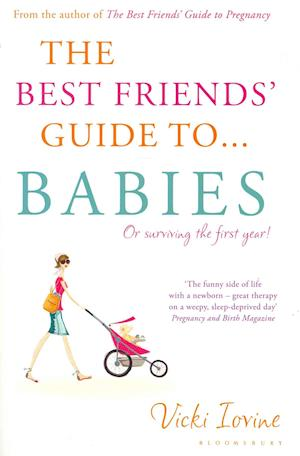 The Best Friends' Guide to Babies