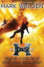 H.I.V.E. (Higher Institute of Villainous Education) af Mark Walden