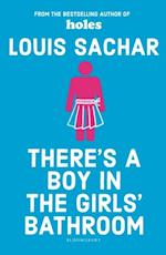 There's a Boy in the Girls' Bathroom af Louis Sachar