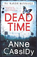 Dead Time af Anne Cassidy