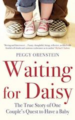 Waiting for Daisy af Peggy Orenstein