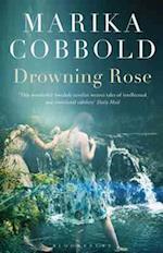 Drowning Rose af Marika Cobbold