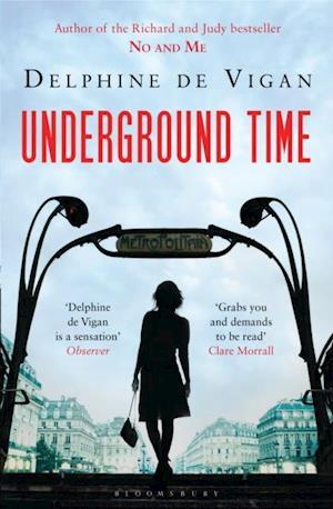 Underground Time af Delphine De Vigan