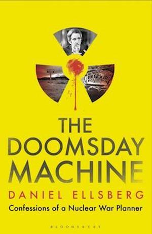 Bog, hardback The Doomsday Machine af Daniel Ellsberg