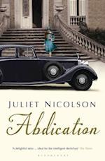 Abdication af Juliet Nicolson