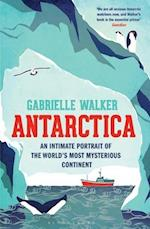 Antarctica af Gabrielle Walker