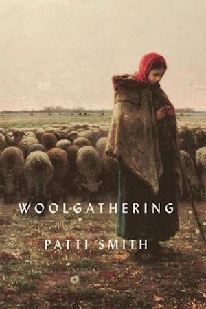 Bog, hardback Woolgathering af Patti Smith