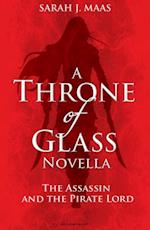 Assassin and the Pirate Lord (Throne of Glass)