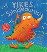 Yikes, Stinkysaurus! af Pamela Butchart