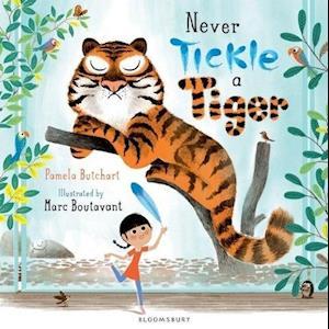 Butchart, P: Never Tickle a Tiger