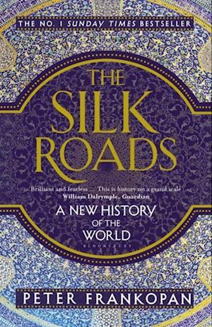Silk Roads af Peter Frankopan