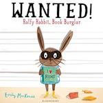 Wanted! Ralfy Rabbit, Book Burglar af Emily MacKenzie