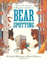 A Beginner's Guide to Bearspotting af Michelle Robinson
