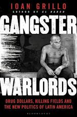 Gangster Warlords af Ioan Grillo