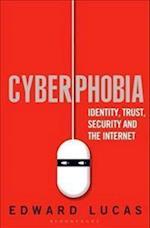 Cyberphobia af Edward Lucas