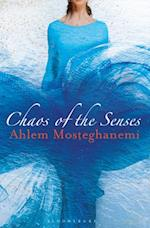 Chaos of the Senses af Ahlem Mosteghanemi