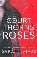 A Court of Thorns and Roses (A Court of Thorns and Roses, nr. 1)