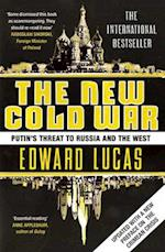 The New Cold War af Edward Lucas