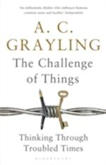 The Challenge of Things af A. C. Grayling