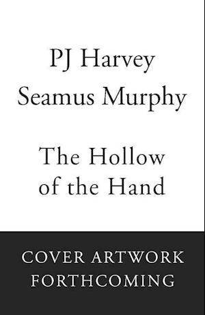 Bog, hardback The Hollow of the Hand af P. J. Harvey