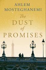 The Dust of Promises af Ahlem Mosteghanemi