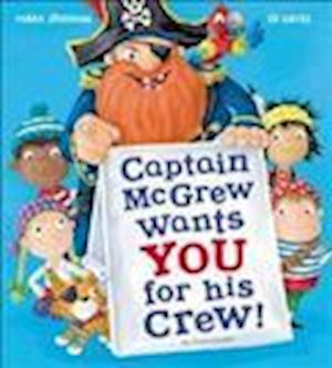 Bog, paperback Captain McGrew Wants You for his Crew! af Mark Sperring