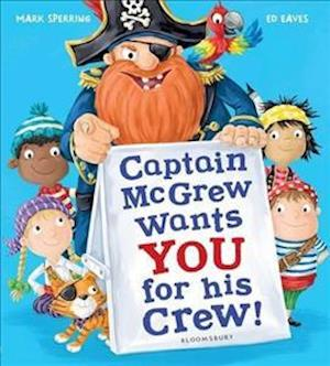 Bog, hardback Captain McGrew Wants You for His Crew! af Mark Sperring