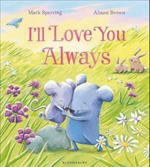 Bog, hardback I'll Love You Always af Mark Sperring