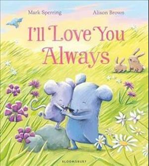 Bog, paperback I'll Love You Always af Mark Sperring