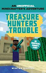 Minecrafters: Treasure Hunters in Trouble (An Unofficial Gamers Adventure)