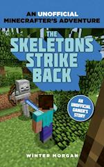 Minecrafters: The Skeletons Strike Back (An Unofficial Gamers Adventure)